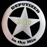 Deputized in the mix - 108
