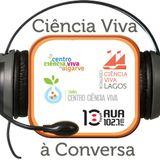 Ciência Viva à Conversa - 19Nov
