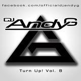 Turn Up! Vol. 8 - DJ AndyG - HipHop, Rnb, Dancehall, Trap, Twerk **FREE DOWNLOAD**