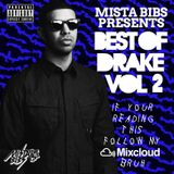 Mista Bibs - Best Of Drake Vol 2