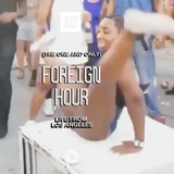 Foreign Hour w/ Bambii - 7th February 2019