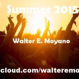 Summer 2015 - Walter E. Moyano Dj Set