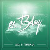 Timenza - 21st Birthday Mix