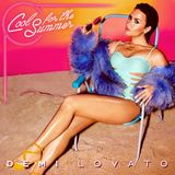 Demi Lovato - Cool For The Summer