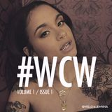 Woman Crush Wednesday #WCW - Volume 1 / Issue 1