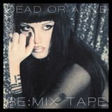 Dead Or Alive - Re:Mix Tape