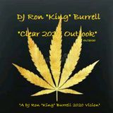 DJ Ron King Burrell - Clear 2020 Outlook (01-2020)