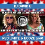 DJ David B - Red White & Booze 2018