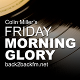 Colin Miller - Friday Morning Glory 29/08/2014
