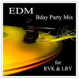 EDM Halo-Halo Mix  ( RVK & LRV's Bday Mix)