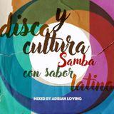 DISCO Y CULTURA: SAMBA CON SABOR LATINO