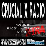 Crucial Xtra Sessions October 27th 2019 Hosted by Spacefunk @BASSDRIVE.COM