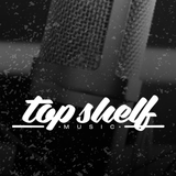 Top Shelf Music vol. 5/ Week #5 / July 12th