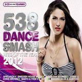 538 Dance Smash Yearmix 2012
