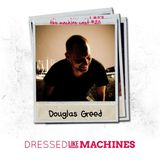 The Machine Cast #28 by Douglas Greed