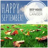 Deep House Happy September Mix by Ulrike Langer♥