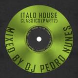 Italo House Classics (Part 2)