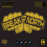 Break North Radio - Episode 53 - 44 Years, 7 Months And 27 Days In The Life Of... - April 7/2018