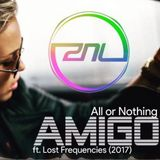 Amigo ft. Lost frequencies - All or Nothing (Zouk remix 2017)