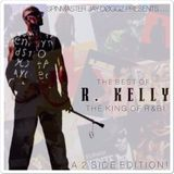 The Best of R. Kelly: The King of R&B! (Side A) (Home Alone: The Party Side)