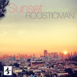 Sunset Funky Dream & Roosticman