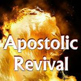 Apostolic Revival - Audio