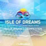 Isle of  Dreams DJ Competition by DJ Projaxx