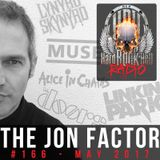 The Jon Factor 166 - May 2017