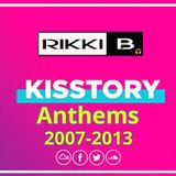 Rikki B : Kisstory Anthems 2007-2013