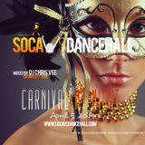 SOCA VS DANCEHALL: CARNIVAL AT NIGHT (by DJ Chris Vee)