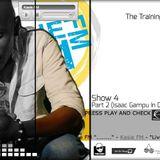 Kasie FM Training Ground Show 4 Episode 2 (Isaac Gampu In Da House + Elegant Ent. Interview)