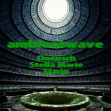 AMBIENT WAVE - Podcast may 1 2014