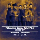 Tigres Del Norte Mixed By RB Producer Feat Dj Alex Editions
