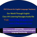 Our World Through English Class VIII Listening Passages Audio file