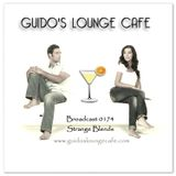 Guido's Lounge Cafe Broadcast 0174 Strange Blends (20150703)