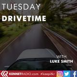 Drivetime with Luke - 18th February 2020