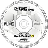 Time Machine XI - Mixed by Jambor