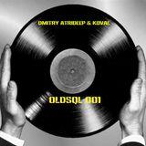 Dmitry Atrideep & Koval – OldsQl 001