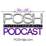 POSH DJ Andrew Gangi 7.30.2013