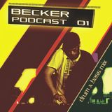 BECKER - Podcast 01 - (Drum & Bass mix)