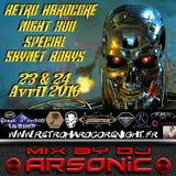 RETRO HARDCORE NIGHT XVII mix by ARSONIC 23.4.2oI6