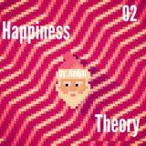 Happiness Theory 02 by: NEDJAR