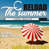 Reload The Summer - Future Deep'n'House