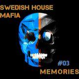 SHM MEMORIES #03