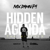 #HIDDENAGENDA: The Mixtape - Nix Damn P