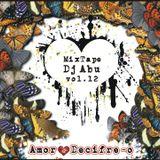 MixTape Dj Abú - Vol.12 - (Amor,Decifre-o)
