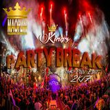 [Mao-Plin] - Kingz Party Break 2K17 (Mixtape By Mao-Plin)