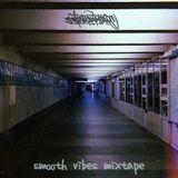 Smooth Vibes Mixtape