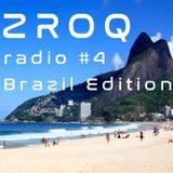 ZROQ radio #4 - Brazil Edition, 2017 Nov.