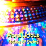 HOUSE OF SWING   -  Fiona Damme